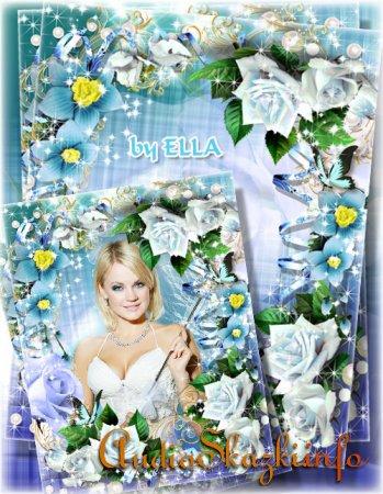 Цветочная женская фоторамка - Цветы красою взгляд ласкают