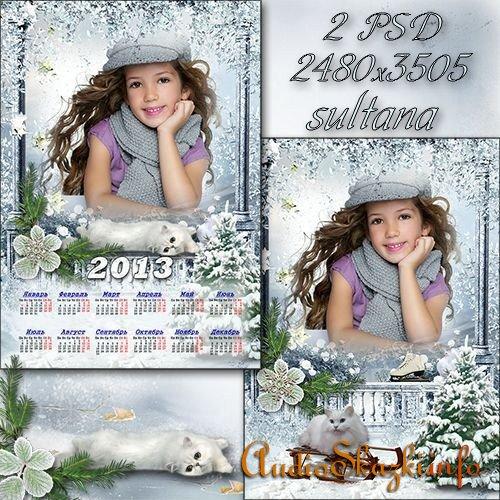 Зимняя рамка для фото и календарь на 2013 год - Сколько снега намело, все вокруг белым-бело
